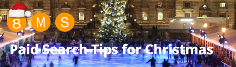 Paid Search Tips For Christmas - 8MS